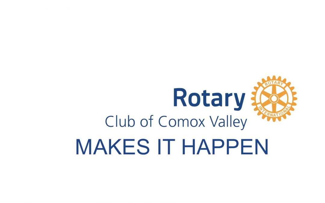 Rotary Makes It Happen fundraiser – we need your help!
